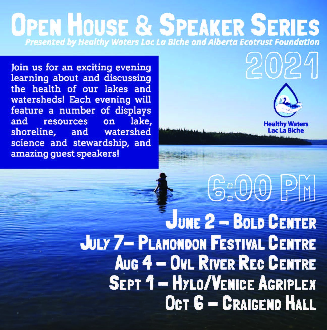 Healthy Waters Lac La Biche Open House and Speaker Series