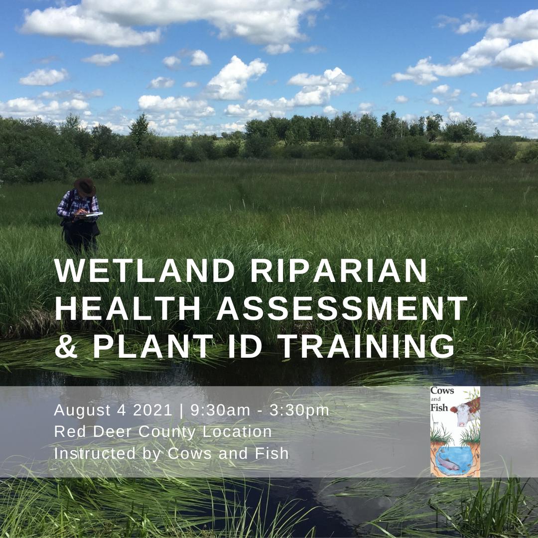 Wetland Riparian Health Assessment & Plant ID Training